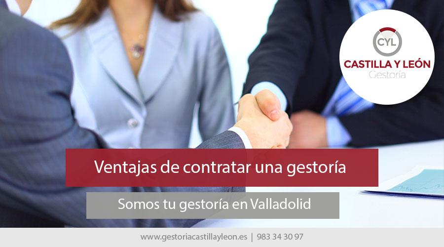 Ventajas de contratar una gestoría en Valladolid